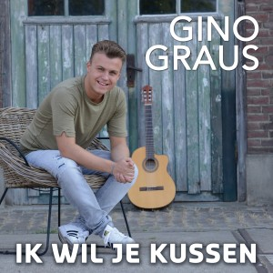 Gino Graus - Ik Wil Je Kussen Cover